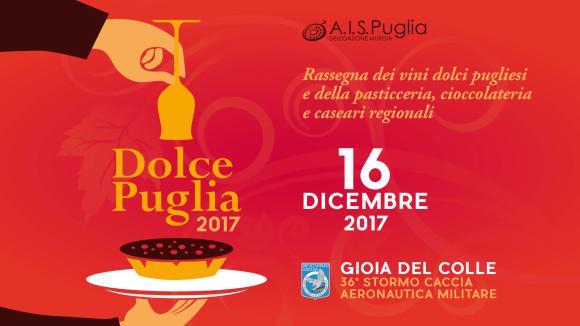 Dolce Puglia, la rassegna dei vini dolci pugliesi e della pasticceria, cioccolateria e caseari regionali, vola a Gioia del Colle
